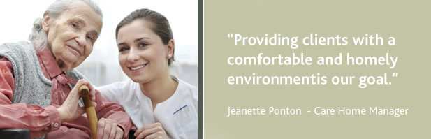 """Providing clients with comfortable and homely environment is our goal"" - Helen Johnson, Care Home Manager"